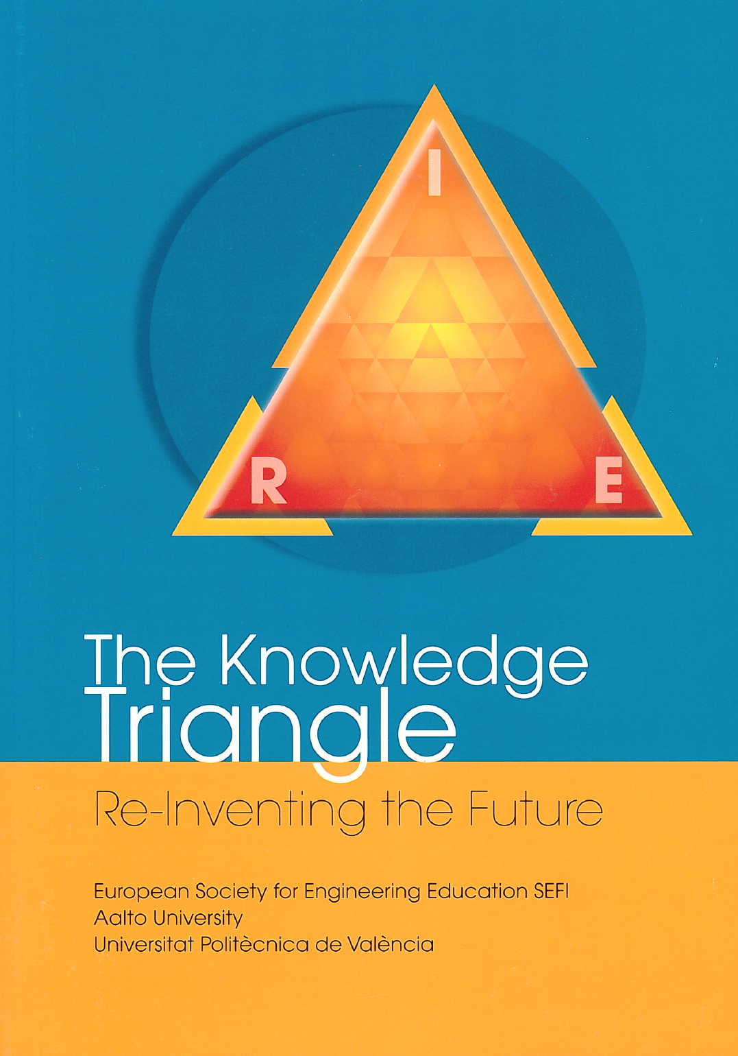 The Knowledge Triangle, Re-Inventing The Future