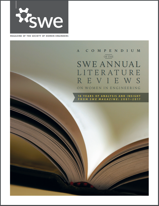 SWE: ANNUAL LITERATURE REVIEWS ON WOMEN IN ENGINEERING