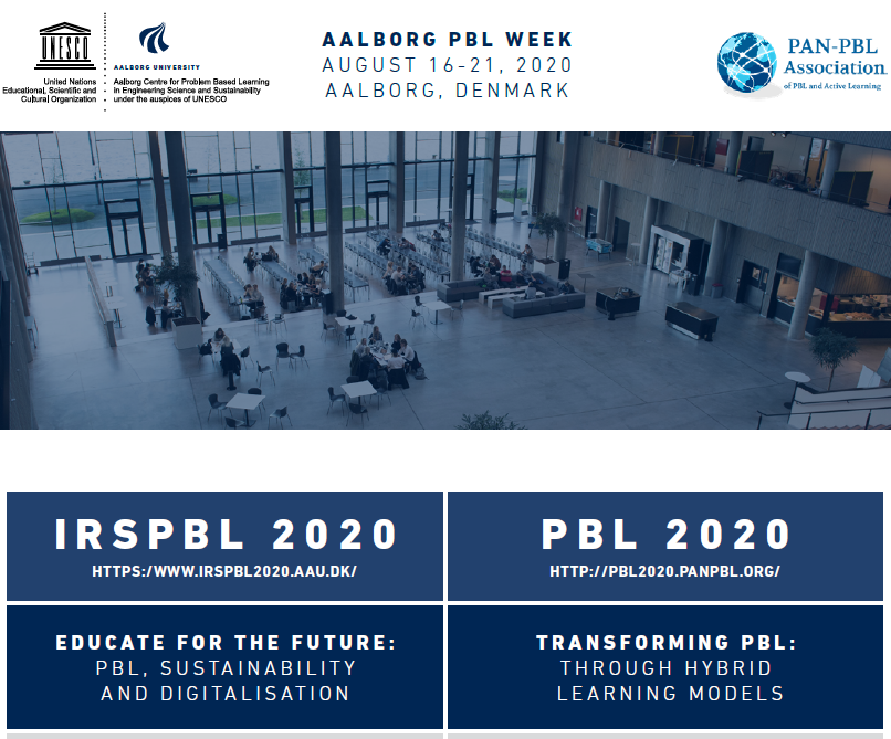 Call For Papers: IRSPBL 2020 And PBL 2020 (Aalborg PBL Week 2020)